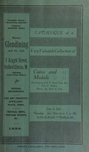 Catalogue of a very valuable collection of coins and medals, the property of R.G. Paver-Crow, Esq., Miss C. Roberts, Messrs. Jas. Scott & Sons ... [01/31/1924]