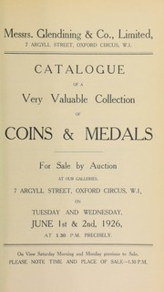 Catalogue of a very valuable collection of coins and medals, including the properties of Mr. G.W. Turner, late of Zanzibar; the property of S.J. Wright, Esq.; and an officer, and containing the silver medal of the Scottish National Antarctic Expedition [etc.] ... [06/01/1926]