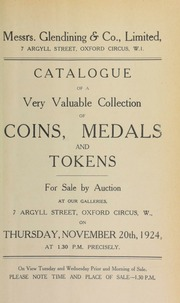 Catalogue of a very valuable collection of coins, medals, and tokens, the property of a gentleman, including Scottish coins, Maundy money, U.S. of A. cent, 1793 ... [11/20/1924]