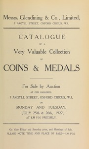 Catalogue of a very valuable collection of coins and medals, including the property of A. Proctor, Esq., and the property of H. Lambert, late of Shanghai, and containing a Louis XIV gold coronation medal, and a countermarked Spanish dollar ... [07/25/1927]