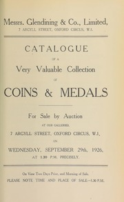 Catalogue of a very valuable collection of coins and medals, including the property of a lady, as well as other properties, and containing a medal of Lord Anson's defeat of the French fleet off Cape Finisterre, and the Ipswich Conder's halfpenny token, of 1796 ... [09/29/1926]