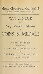 Catalogue of a very valuable collection of coins and medals, including the [further] property of W.J. Davis, Esq., C.H., and duplicates of a Northern and a Swiss collector, respectively, [etc.] ... [04/02/1925]