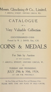 Catalogue of a very valuable collection of coins and medals, including countermarked coins formed by W.J. Davis, Esq., C.H. ... [07/29/1924]