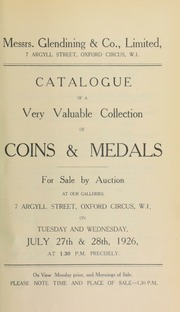 Catalogue of a very valuable collection of coins and medals, including the property of C. Stevenson, Esq.; and the property of Rev. C. McLaughlin, and containing seventeeth century tokens, as well as an 1823 Tasmania one shilling token  ... [07/27/1926]