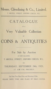 Catalogue of a very valuable collection of coins & antiquities, including the properties of the late Samuel Bathe, Esq.; the late Mr. F.; [and] T. Ostendorp, Esq., of Auburn, Sydney, N.S.W., Australia ... [09/24/1925]