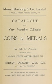 Catalogue of a very valuable collection of coins and medals, including the property of a gentleman, and other properties, and containing a medal displaying the King's departure from Scheveningen, and an Order of Integrity ticket ... [01/22/1926]