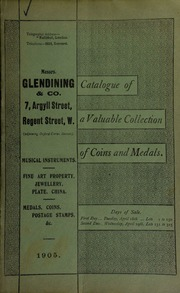 Catalogue of very valuable collections of coins, medals and decorations, including Wivliescombe, Featherstone's threepence, 1814; and nineteenth century penny tokens of of Anglesea, Lye, Stafford, and other towns; [etc.] ... [04/18/1905]