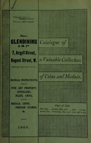 Catalogue of very valuable collections of coins, medals and decorations, including a William and Mary farthing, in copper, 1692, with long hair, as on tin coins, not in the Montague or Murdoch collections, and only three believed to be known, one being in the national collection ... [05/30/1905]