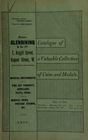 Catalogue of very valuable collections of coins, medals and decorations, including a large series of Roman coins, and electrotype copies of ancient coins, suitable for students, ... Highland relics connected to the Fraser family, the bugle used by trumpeter William Brittain, Lord Cardigan's trumpeter at the Charge of the Light Brigade at Balaclava, [etc.] ... [11/02/1905]