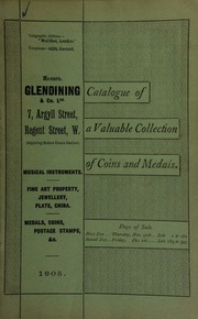 Catalogue of very valuable collections of coins, medals and decorations, including gold and silver coins, ... of David Anderson, Esq.; the rare V.C. and Conspicuous Gallantry medal, early Indian, Peninsular, and other decorations, the property of an officer ... [11/30/1905]