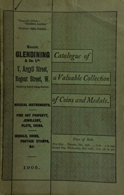 Catalogue of very valuable collections of coins, medals and decorations, ... the property of J. Whitton, Esq., Major Wayne, ... David Anderson, Esq. ... [12/19/1905]