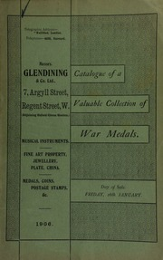 Catalogue of very valuable collections of war medals and decorations, including Waterloo, 1815, (James Flowers, Royal Waggon Train); Gold Medal for Egypt, 1801, [etc.] ... [01/26/1906]