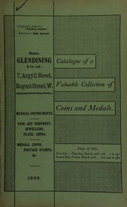 Catalogue of very valuable collections of coins, medals and decorations, including ... the property of a well-known collector ... [03/29/1906]