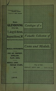 Catalogue of very valuable collections of coins, medals and decorations, including an important group of medals, awarded to A.W. Pascoe, Captain Royal Marines, all in the finest condition ... [09/28/1906]