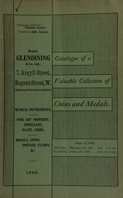 Catalogue of very valuable collections of coins, medals and decorations, including a choice collection of Napoleon medals, rare tokens and English coins, gold medal for Nive, Victoria Cross, and very rare military medals ... [10/25/1906]