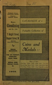 Catalogue of a very valuable collection of English coins, formed by James Wilcox, Esq.; ... and rare Military General Service, Naval General Service, and Indian medals, the property of an officer ... [01/29/1908]