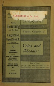 Catalogue of very valuable collections of coins & medals, the property of an officer, including the Victoria Cross, the Indian Mutiny Medal, with bars, for Lucknow, Relief of Lucknow, Delhi, awarded to Lce.-Corpl. William Goat, 9th Lancers; [etc] ... [03/24/1908]