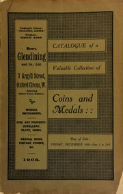 Catalogue of a very valuable collection of coins & medals formed by a nobleman, formerly Ambassador at the Court of Spain, [etc.] ... [12/18/1908]