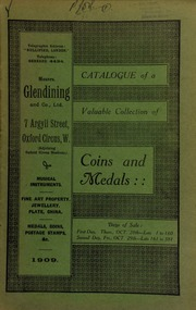 Catalogue of a very valuable collection of coins & medals, including the Abyssinian Order of Solomon's Seal; Decoration of the Crystal Button, ... Chinese War, 1860; an important group of medals awarded to the celebrated Arctic explorer, Sir Alexander Armstrong, K.C.B., Medical Director of the Navy; [etc.] ... [10/28/1909]