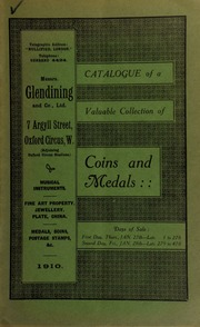 Catalogue of a very valuable collection of coins & medals, including war medals and decorations, the property of W. Scott Earnshaw, Esq.; as well as those of a well-known collector; [etc.] ... [01/27/1910]