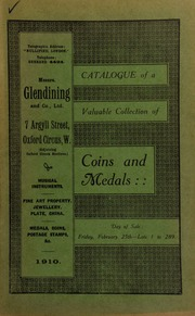 Catalogue of a very valuable collection of coins & medals, including a group of medals of Major-General Lawrence Fyler, C.B., all in fine condition ... [02/25/1910]