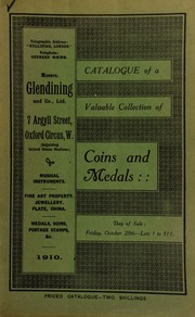 Catalogue of a very valuable collection of coins & medals, including seventeeth century tokens, [containing a] gold medal, Oliver Cromwell, 1658, by T. Simon ... [10/28/1910]