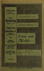 Catalogue of a very valuable collection of coins & medals, including a gold medal of the Manchester and Salford Volunteers, 1802; Capture of Cayenne, 1809, silver medal presented by the Prince Regent of Portugal; [etc.] ... [12/19/1910]