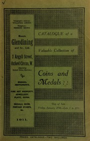 Catalogue of a very valuable collection of coins & medals, including a silver Oxford pound piece, 1643; an Oliver Cromwell crown, 1658; a Prince Charles Stuart gold badge, in Highland costume; [etc.] ... [01/27/1911]