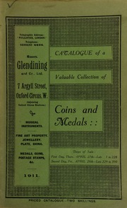 Catalogue of a very valuable collection of coins & medals, including the collection formed by the late Dr. Fenn Clark, of Leamington; and the property of Captain Gordon Watson, deceased ... [04/27/1911]