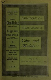 Catalogue of a very valuable collection of coins & medals, including the rare silver medal presented by the Hudson Bay Company as a means of fostering friendly relations with the Indian chiefs ... [09/29/1911]