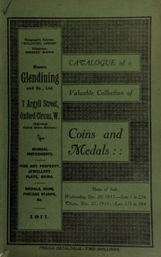 Catalogue of a very valuable collection of coins & medals, including Pitt Club's medals, Manchester, by Wyon, frosted in silver; Pennsylvania documents comprising the Royal Warrant signed by Queen Victoria in 1838, granting to Granville Penn, the grandson of William Penn, the right to use certain Armorial bearings; [etc.] ... [12/20/1911]