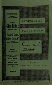 Catalogue of a very valuable collection of coins & medals, including an interesting pair of silver armlets, presented by King George III, at the conclusion of the Treaty with the Black Feet Indians, to Green, the Mohawk Chieftain, [etc.] ... [01/26/1912]