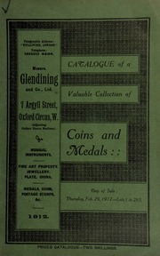 Catalogue of a very valuable collection of coins & medals, including a U.S.A. dollar, 1798; dollars of Mexico; pewter tokens, not local, Uncharitable Monopolizer; [etc.] ... [02/29/1912]