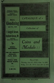 Catalogue of a very valuable collection of coins & medals, [and also books and prints, including] \History of the Victoria Cross,\ by P.A. Williams, 1904, fully illustrated, with portraits ... [06/27/1912]
