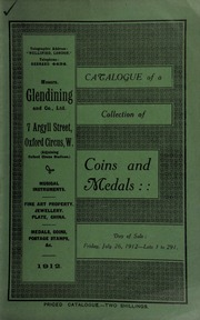 Catalogue of a very valuable collection of coins & medals, including a Special Reserve medal for Long Service and Good Conduct, with bust of King George V, mint state, [etc.] ... [07/26/1912]