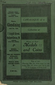 Catalogue of a very valuable collection of coins & medals, including Northumberland, \Newcastle 1800,\; theater passes, and other checks and tickets; early lead tokens found in Kent; early jettons, counters, abbey pieces, varied; U.S.A. cents, from 1794; [etc.] ... [03/26/1914]