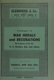 Catalogue of war medals and decorations, including the [further] property of the late E.E. Needes, Esq., [containing] neatly written manuscripts listing the recipients of various service medals, [etc.], and others ... [06/25/1940]