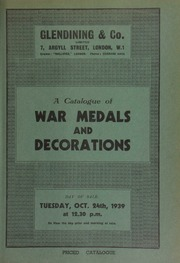 Catalogue of war medals and decorations, including the property of A. St. G. Lyster, Esq., and the property of [another] collector, [and containing] an interesting [musical] military relic known as the \Jingling Johnny\ ... [10/24/1939]