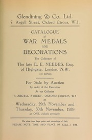 Catalogue of war medals and decorations, the collection of the late E.E. Needes, Esq., of Highgate, London (first portion), for sale by order of the executors ... [11/29-30/1939]