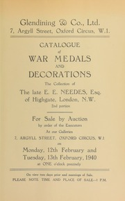 Catalogue of war medals and decorations, the collection of the late E.E. Needes, Esq., of Highgate, London (second portion), for sale by order of the executors ... [02/12/1940]