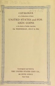 Catalogue of a Westchester collection of United States and foreign coins, paper money and medals. [07/08/1914]