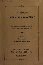 Catalogue : public auction sale of an especially choice collection of coins, paper money, books, etc., to be sold at auction ... [12/09/1926]