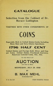 Catalogue: Selection from the Cabinet of Dr. Horace Ludington Together With Other Consignments of Coins