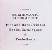 Numismatic Literature: Catalogue II, Fine and Rare Printed Books, Catalogues & Periodicals