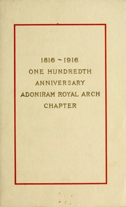 Celebration of the centennial anniversary of Adoniram Royal Arch
