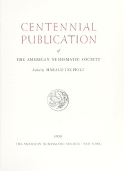Centennial Publication of the American Numismatic Society