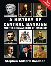 stephen mitford goodson a history of central banking