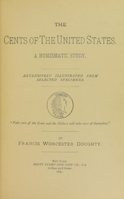 The Cents of the United States: A Numismatic Study