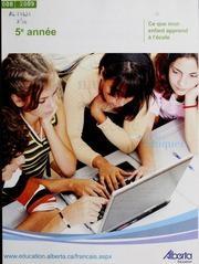 Vol 2008-2009: Ce que mon enfant apprend lcole : manuel lintention des parents. Cinquime anne
