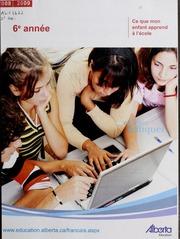 Vol 2008-2009: Ce que mon enfant apprend lcole : manuel lintention des parents. Sixime anne